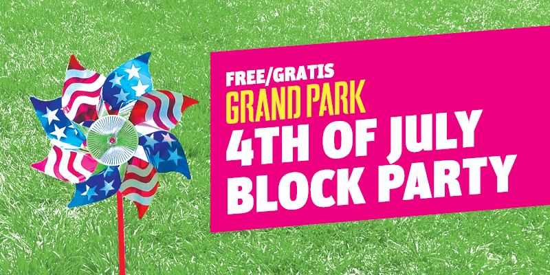 Grand Park's 4th of July Block Party