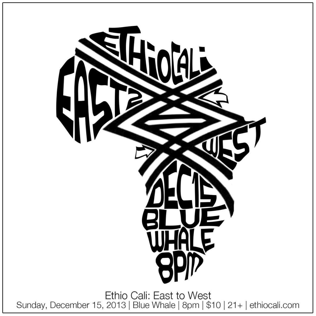 EAST TO WEST: ETHIO CALI LIVE AT THE BLUE WHALE!