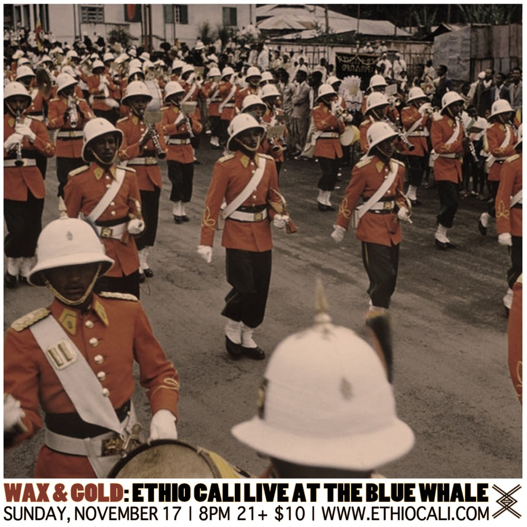 Wax and Gold: Ethio Cali Live At The Blue Whale